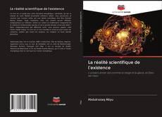 Capa do livro de La réalité scientifique de l'existence