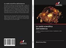 Capa do livro de La realtà scientifica dell'esistenza
