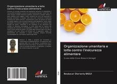 Capa do livro de Organizzazione umanitaria e lotta contro l'insicurezza alimentare