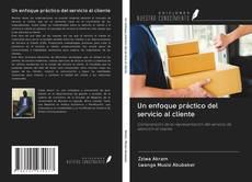 Un enfoque práctico del servicio al cliente的封面