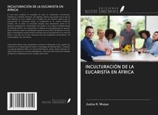 Copertina di INCULTURACIÓN DE LA EUCARISTÍA EN ÁFRICA