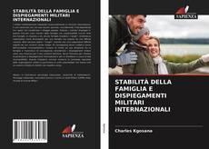 STABILITÀ DELLA FAMIGLIA E DISPIEGAMENTI MILITARI INTERNAZIONALI kitap kapağı