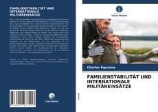FAMILIENSTABILITÄT UND INTERNATIONALE MILITÄREINSÄTZE kitap kapağı