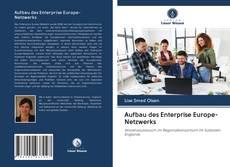 Copertina di Aufbau des Enterprise Europe-Netzwerks