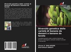 Copertina di Diversità genetica delle varietà di banane da dessert e banane da tavola