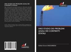 Capa do livro de UNO STUDIO DEI PROBLEMI LEGALI DEI CONTRATTI STATALI