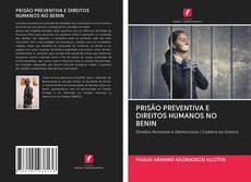 Borítókép a  PRISÃO PREVENTIVA E DIREITOS HUMANOS NO BENIN - hoz