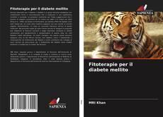 Bookcover of Fitoterapie per il diabete mellito