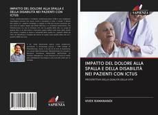 Borítókép a  IMPATTO DEL DOLORE ALLA SPALLA E DELLA DISABILITÀ NEI PAZIENTI CON ICTUS - hoz
