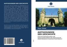 Bookcover of AUFFASSUNGEN DER GESCHICHTE