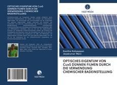 Bookcover of OPTISCHES EIGENTUM VON CuxS DÜNNEN FILMEN DURCH DIE VERWENDUNG CHEMISCHER BADEINSTELLUNG