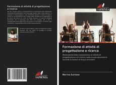 Bookcover of Formazione di attività di progettazione e ricerca