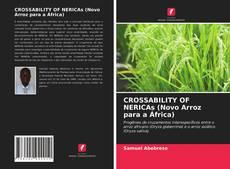 Capa do livro de CROSSABILITY OF NERICAs (Novo Arroz para a África)