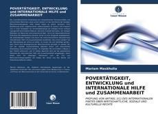 Copertina di POVERTÄTIGKEIT, ENTWICKLUNG und INTERNATIONALE HILFE und ZUSAMMENARBEIT