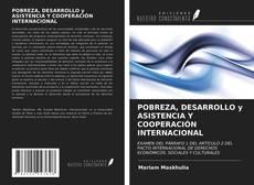 Обложка POBREZA, DESARROLLO y ASISTENCIA Y COOPERACIÓN INTERNACIONAL