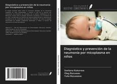 Buchcover von Diagnóstico y prevención de la neumonía por micoplasma en niños