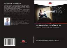 Borítókép a  LA TROISIÈME GÉNÉRATION - hoz