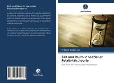 Bookcover of Zeit und Raum in spezieller Relativitätstheorie