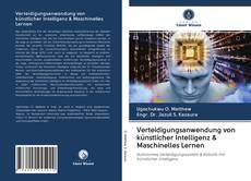 Borítókép a  Verteidigungsanwendung von künstlicher Intelligenz & Maschinelles Lernen - hoz