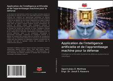 Application de l'intelligence artificielle et de l'apprentissage machine pour la défense的封面