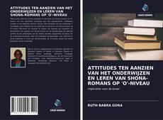 Bookcover of ATTITUDES TEN AANZIEN VAN HET ONDERWIJZEN EN LEREN VAN SHONA-ROMANS OP 'O'-NIVEAU