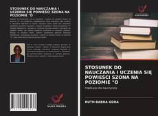 """Capa do livro de STOSUNEK DO NAUCZANIA I UCZENIA SIĘ POWIEŚCI SZONA NA POZIOMIE """"O"""