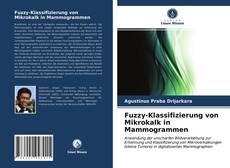 Borítókép a  Fuzzy-Klassifizierung von Mikrokalk in Mammogrammen - hoz