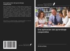 Bookcover of Una aplicación del aprendizaje cooperativo