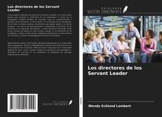 Couverture de Los directores de los Servant Leader