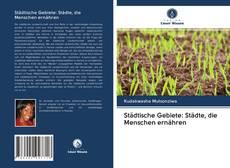 Buchcover von Städtische Gebiete: Städte, die Menschen ernähren