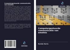 Borítókép a  Computergestuurde communicatie van emoties - hoz
