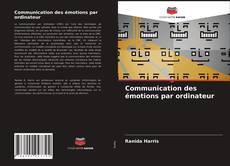 Bookcover of Communication des émotions par ordinateur