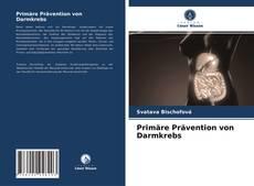 Buchcover von Primäre Prävention von Darmkrebs