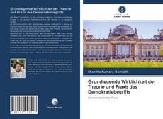 Capa do livro de Grundlegende Wirklichkeit der Theorie und Praxis des Demokratiebegriffs