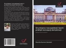 Borítókép a  Gruntowna rzeczywistość teorii i praktyk koncepcji demokracji - hoz