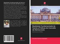 Copertina di Realidade Fundamentada da Teoria e Práticas do Conceito de Democracia