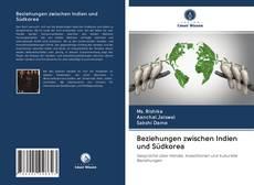 Buchcover von Beziehungen zwischen Indien und Südkorea