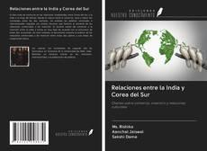 Bookcover of Relaciones entre la India y Corea del Sur
