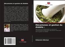 Обложка Mécanismes et gestion du diabète :