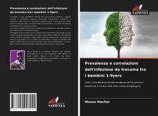 Buchcover von Prevalenza e correlazioni dell'infezione da tracoma tra i bambini 1-9yers