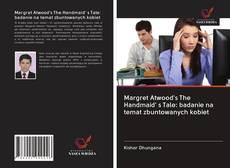Buchcover von Margret Atwood's The Handmaid' s Tale: badanie na temat zbuntowanych kobiet