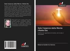 Capa do livro de Solo l'essenza della Mente riflette Dio