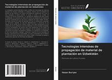 Tecnologías intensivas de propagación de material de plantación en Uzbekistán的封面