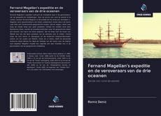 Copertina di Fernand Magellan's expeditie en de veroveraars van de drie oceanen