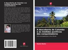 Borítókép a  A descoberta de Colombo e as medidas punitivas dos conquistadores - hoz