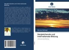 Copertina di Vergleichende und internationale Bildung