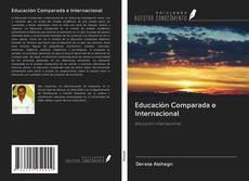 Educación Comparada e Internacional的封面