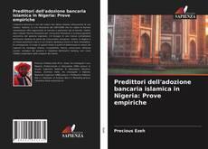 Buchcover von Predittori dell'adozione bancaria islamica in Nigeria: Prove empiriche