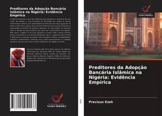 Обложка Preditores da Adop??o Bancária Islamica na Nigéria: Evidência Empírica