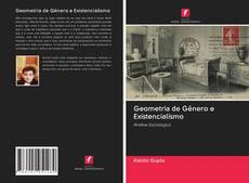 Buchcover von Geometria de Gênero e Existencialismo